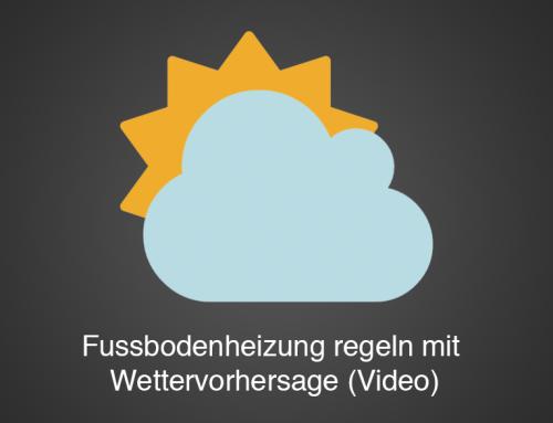 Fussbodenheizung regeln mit Wettervorhersage (Video)
